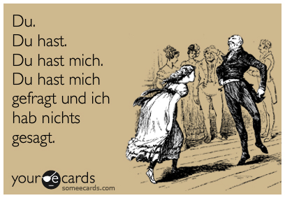 Rammstein Du Hast lyrics funny your ecards meme