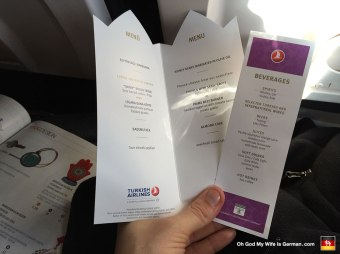 Woah, Turkish Airlines actually gave us MENUS. Also, there was a chef who greeted us at the door as we boarded the plane. Perhaps this is one reason why they were rated 5th among the top 100 airlines in the world in 2014. (A fact I would later discover after assuming the absolute worst about this airline.)