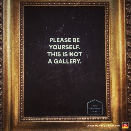 07-please-be-yourself-this-is-not-an-art-gallery-amsterdam
